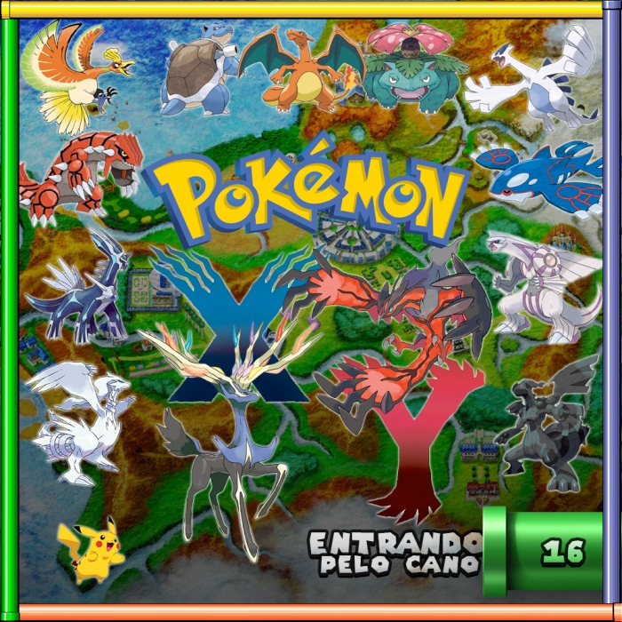 podcast entrando pelo cano pokemon x y