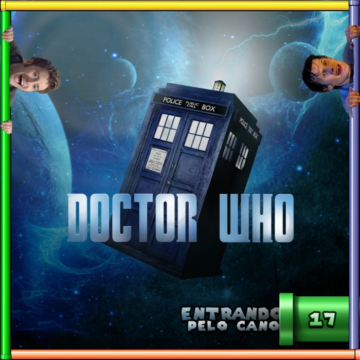 Entrando Pelo Cano 17 Doctor Who